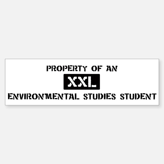 Property of: Environmental St Bumper Bumper Bumper Sticker