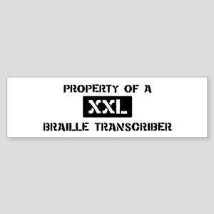 Property of: Braille Transcri Bumper Sticker