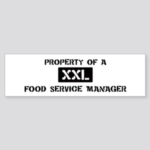 Property of: Food Service Man Bumper Sticker