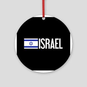 Israel: Israeli Flag & Israel Round Ornament