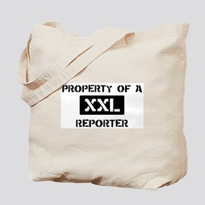 Property of: Reporter Tote Bag