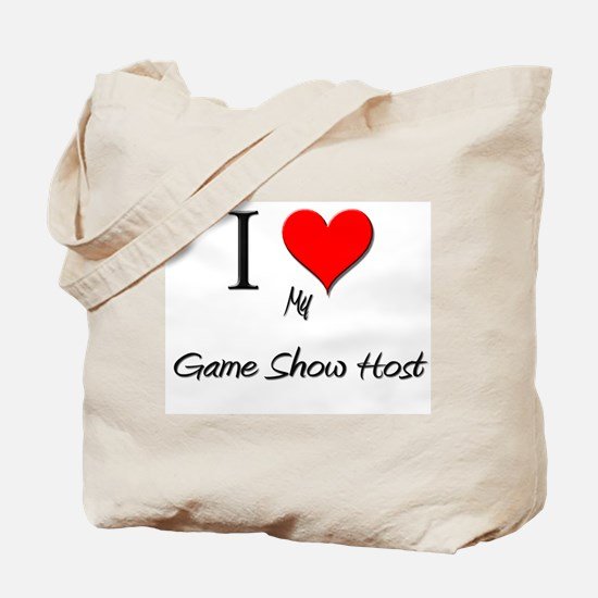 I Love My Game Show Host Tote Bag