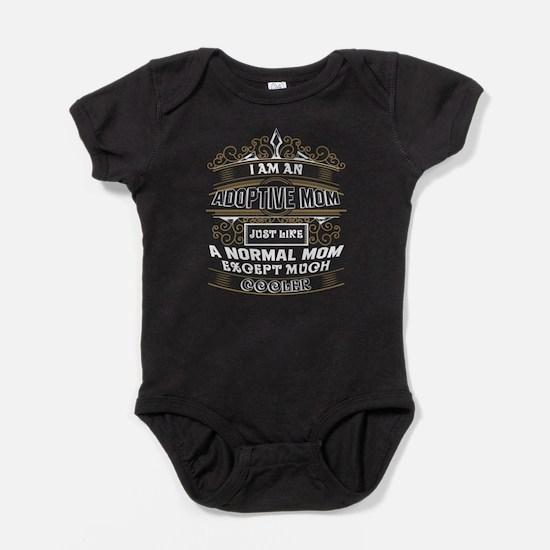 I'm An Adoptive Mom T Shirt Body Suit