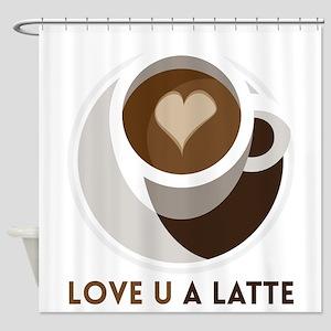Love U a LATTE Shower Curtain