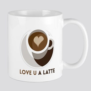 Love U a LATTE Mugs