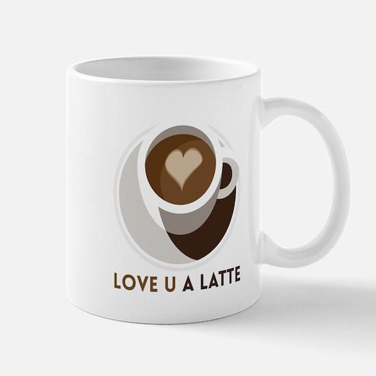 Love U a LATTE Mugs
