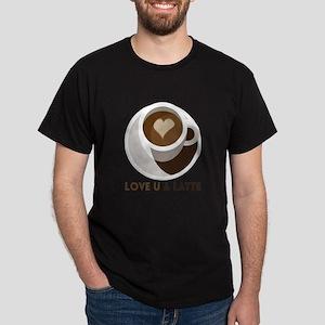 Love U a LATTE T-Shirt