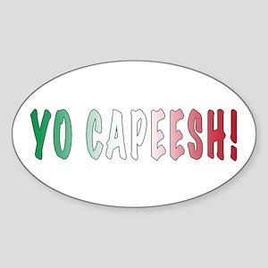 Yo Capeesh Oval Sticker