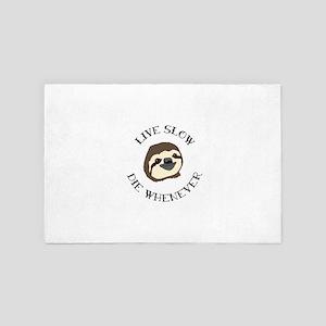 Live Slow Die Whenever 4' x 6' Rug