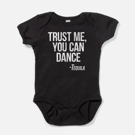 Tequila - You Can Dance Baby Bodysuit