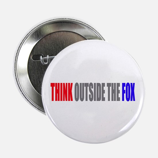 "Think Outside The Fox 2.25"" Button"