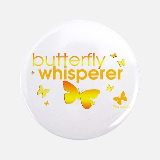 "Butterfly Whisperer 3.5"" Button"