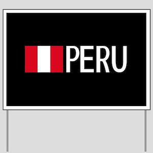 Peru: Peruvian Flag & Peru Yard Sign