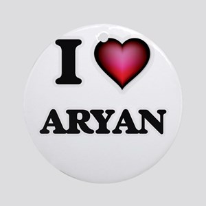 I love Aryan Round Ornament