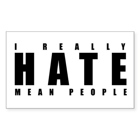 Mean People Rectangle Sticker