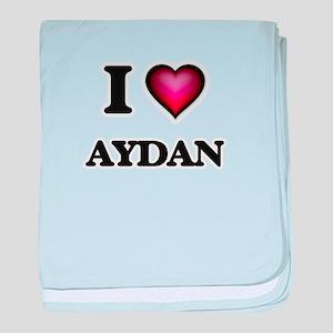 I love Aydan baby blanket