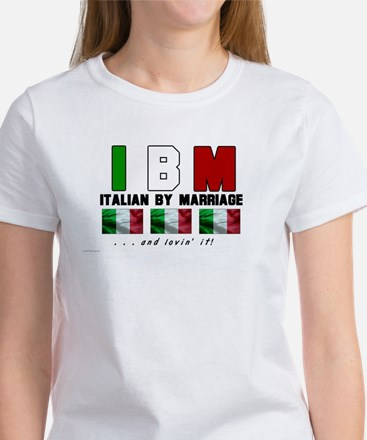 Italian By Marriage - and lov Women's T-Shirt