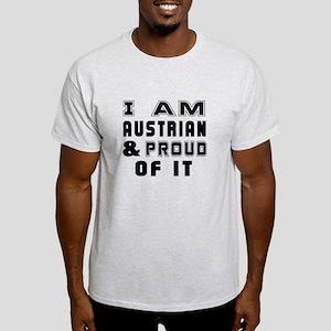 I Am Austrian And Proud Of It Light T-Shirt
