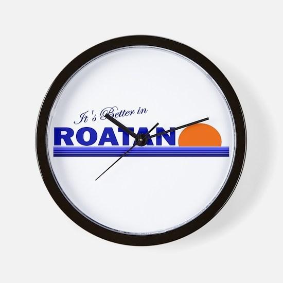 Its Better in Roatan, Hondura Wall Clock