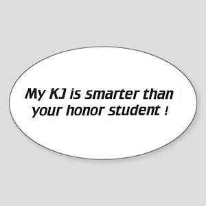 My KJ is smarter - Euro Oval Sticker
