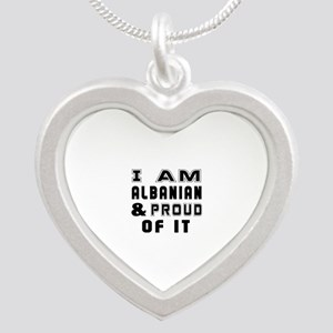 I Am Albanian And Proud Of I Silver Heart Necklace