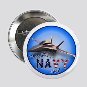 """Daddy Navy Pilot (F-18)bc 2.25"""" Button"""