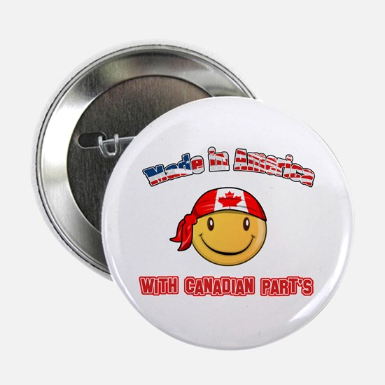 """Made in America with Canadian parts 2.25"""" Button"""