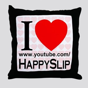 I Love HappySlip Throw Pillow