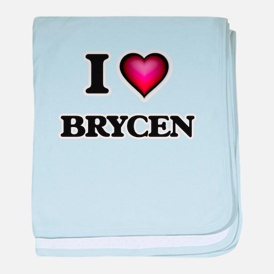 I love Brycen baby blanket