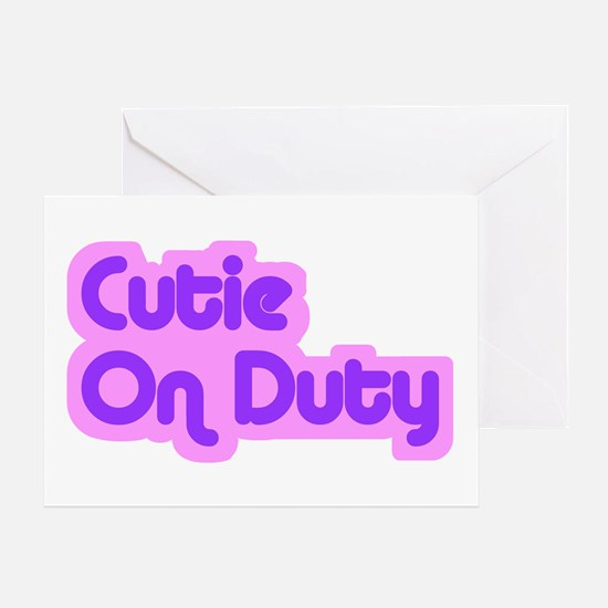 """Cutie on Duty"" Greeting Card"