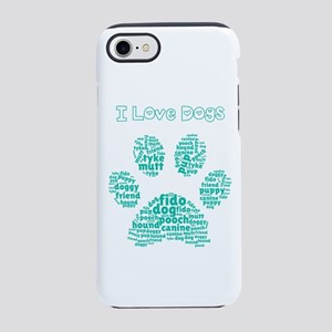 I Love Dogs Paw Word Cloud iPhone 8/7 Tough Case