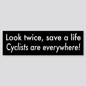 Cyclists are Everywhere Bumper Sticker