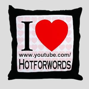 I Love Hotforwords Throw Pillow