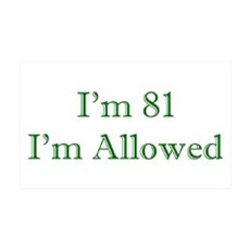 81 I'm Allowed 3 Green Wall Decal