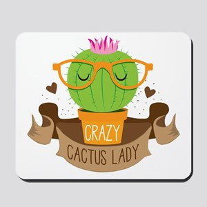 Crazy cactus lady on a banner Mousepad
