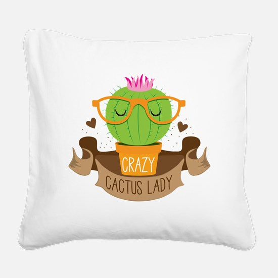 Crazy cactus lady on a banner Square Canvas Pillow