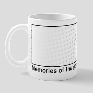 Memories of the past Mug