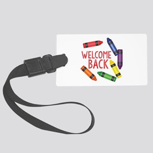 Welcome Back Luggage Tag