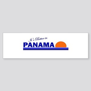 Its Better in Panama Bumper Sticker