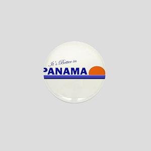 Its Better in Panama Mini Button