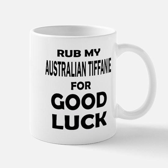 Rub my Australian Tiffane for go Mug