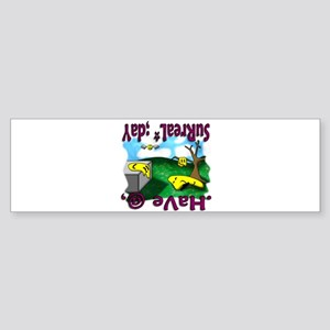 Have a Surreal Day Bumper Sticker