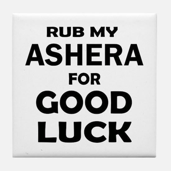 Rub my Ashera for good luck Tile Coaster