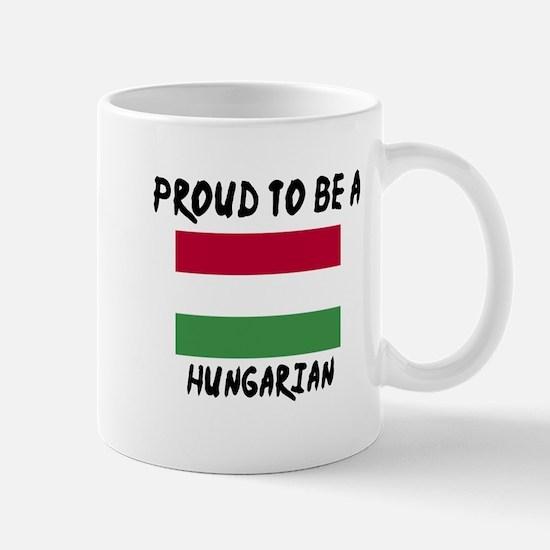 Proud To Be Hungarian Mug