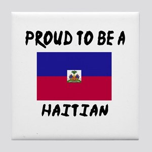 Proud To Be Haitian Tile Coaster