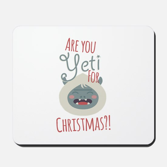 Are You Yeti Mousepad