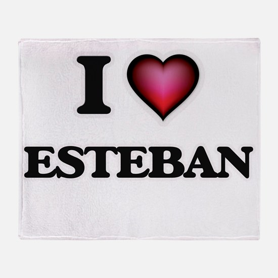 I love Esteban Throw Blanket