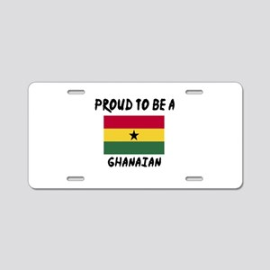 Proud To Be Ghanaian Aluminum License Plate