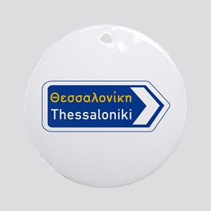 Thessaloniki, Road Sign, Greece Round Ornament