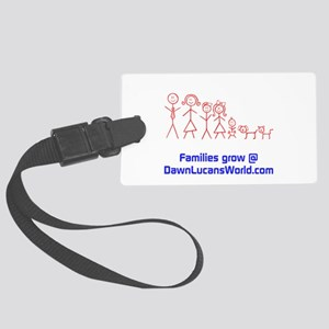Families Grow Large Luggage Tag